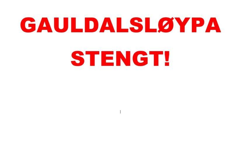Gauldalsløypa er nå stengt for sesongen.